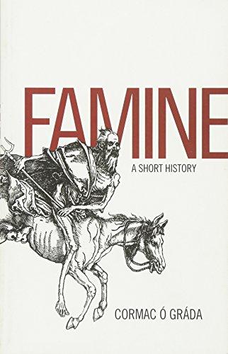 9780691147970: Famine: A Short History