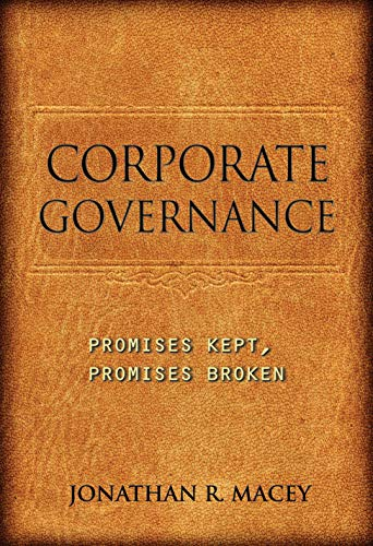 9780691148021: Corporate Governance: Promises Kept, Promises Broken