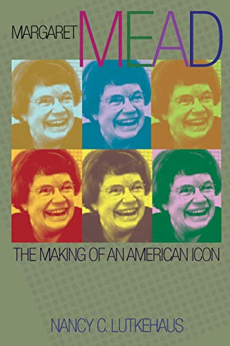 9780691148083: Margaret Mead: The Making of an American Icon