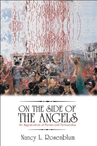 9780691148144: On the Side of the Angels: An Appreciation of Parties and Partisanship