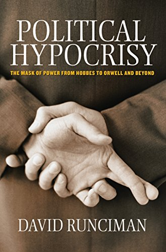 9780691148151: Political Hypocrisy: The Mask of Power, from Hobbes to Orwell and Beyond