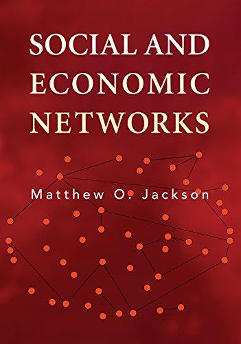 Social and Economic Networks: Matthew O. Jackson