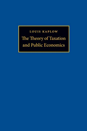9780691148212: The Theory of Taxation and Public Economics
