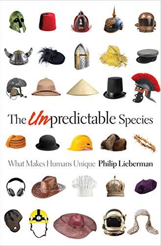 9780691148588: The Unpredictable Species: What Makes Humans Unique