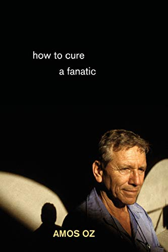 9780691148632: How to Cure a Fanatic