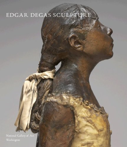 Edgar Degas Sculpture (Hardback): Suzanne Glover Lindsay, Daphne Barbour, Shelley G. Sturman