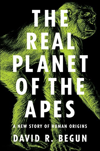 9780691149240: The Real Planet of the Apes: A New Story of Human Origins