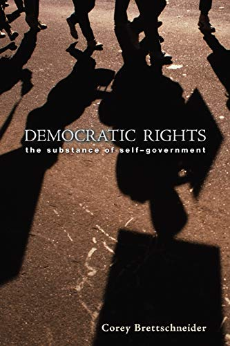 9780691149301: Democratic Rights: The Substance of Self-Government