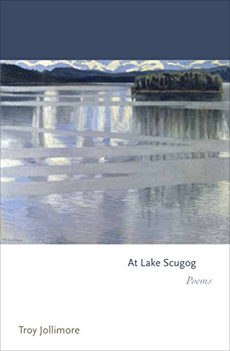 At Lake Scugog: Poems(Mint First Edition): Troy Jollimore