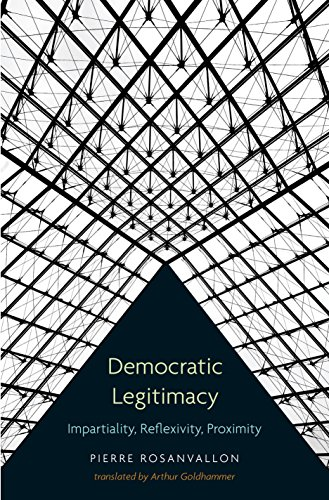 9780691149486: Democratic Legitimacy: Impartiality, Reflexivity, Proximity