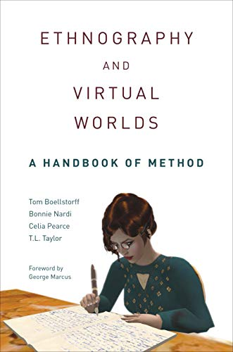 9780691149509: Ethnography and Virtual Worlds: A Handbook of Method