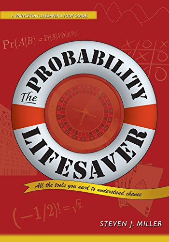 9780691149547: The Probability Lifesaver: All the Tools You Need to Understand Chance (Princeton Lifesaver Study Guides)