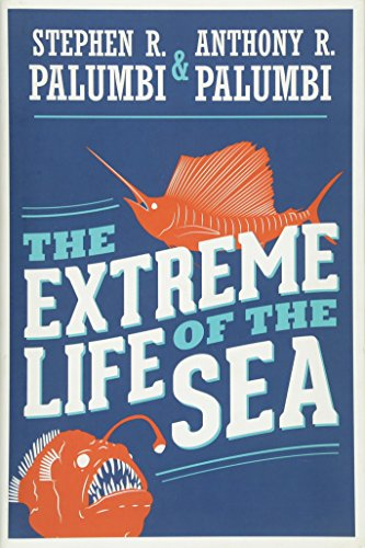 9780691149561: The Extreme Life of the Sea