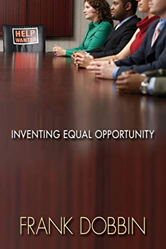 Inventing Equal Opportunity: Dobbin, Frank