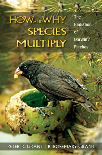 9780691149998: How and Why Species Multiply: The Radiation of Darwin's Finches (Princeton Series in Evolutionary Biology)