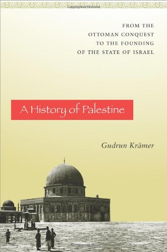 A History of Palestine: From the Ottoman Conquest to the Founding of the State of Israel (Paperback...