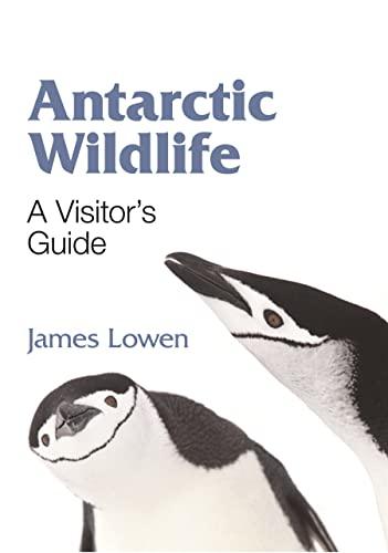 9780691150338: Antarctic Wildlife: A Visitor's Guide (Princeton University Press (Wildguides))