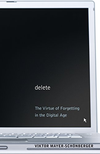 9780691150369: Delete: The Virtue of Forgetting in the Digital Age
