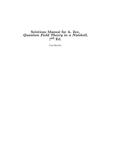 9780691150406: Solutions Manual to Quantum Field Theory in a Nutshell 2e