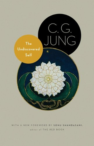 9780691150512: The Undiscovered Self: With Symbols and the Interpretation of Dreams (Jung Extracts)