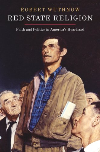 9780691150550: Red State Religion: Faith and Politics in America's Heartland