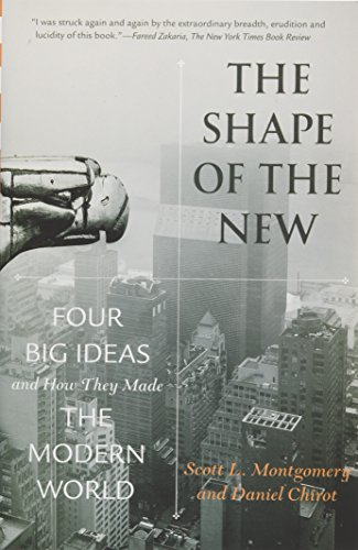 9780691150642: The Shape of the New: Four Big Ideas and How They Made the Modern World