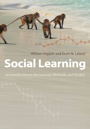 9780691150703: Social Learning: An Introduction to Mechanisms, Methods, and Models