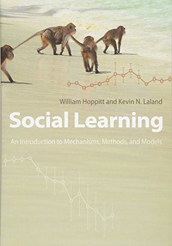 9780691150710: Social Learning: An Introduction to Mechanisms, Methods, and Models