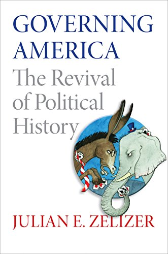 9780691150734: Governing America: The Revival of Political History