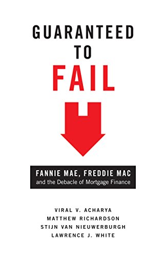 9780691150789: Guaranteed to Fail: Fannie Mae, Freddie Mac, and the Debacle of Mortgage Finance