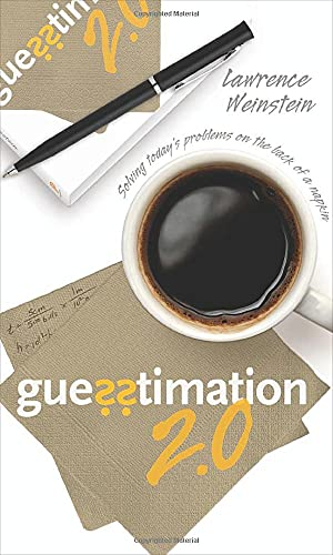 9780691150802: Guesstimation 2.0: Solving Today's Problems on the Back of a Napkin