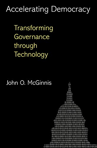 9780691151021: Accelerating Democracy: Transforming Governance Through Technology
