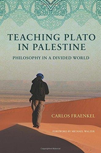 9780691151038: Teaching Plato in Palestine: Philosophy in a Divided World