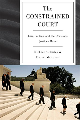 9780691151045: The Constrained Court: Law, Politics, and the Decisions Justices Make