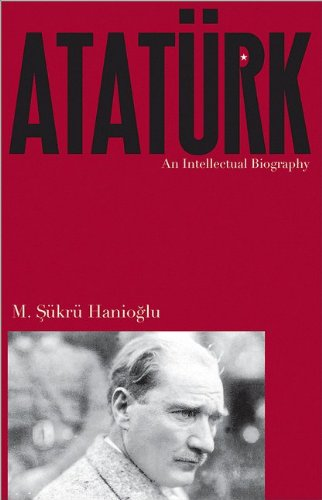 9780691151090: Atatürk: An Intellectual Biography