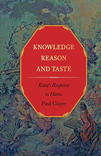 9780691151175: Knowledge, Reason, and Taste: Kant's Response to Hume