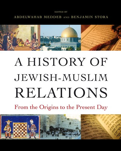 9780691151274: A History of Jewish-Muslim Relations: From the Origins to the Present Day
