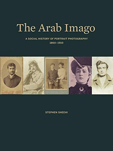 The Arab Imago: Stephen Sheehi