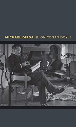 9780691151359: On Conan Doyle: Or, The Whole Art of Storytelling (Writers on Writers)