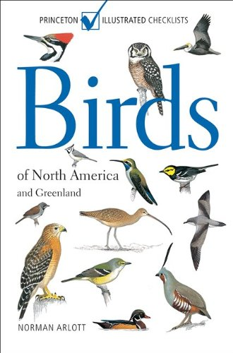 9780691151403: Birds of North America and Greenland: (Princeton Illustrated Checklists)