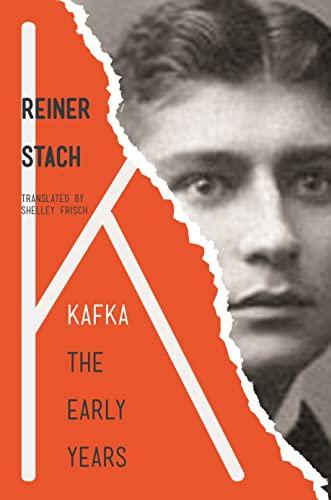 9780691151984: Kafka: The Early Years