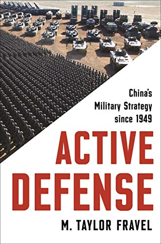9780691152134: Active Defense - Explaining the Evolution of China's Military