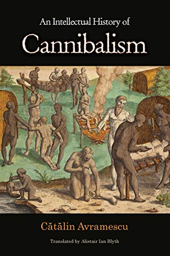 9780691152196: An Intellectual History of Cannibalism