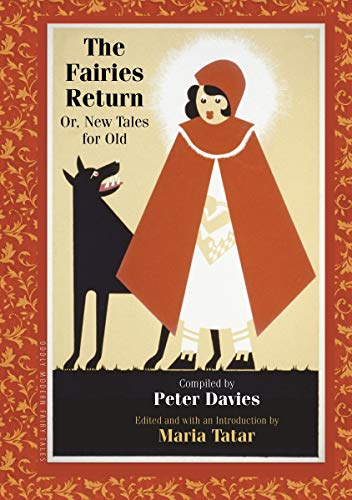 9780691152301: The Fairies Return: Or, New Tales for Old (Oddly Modern Fairy Tales)