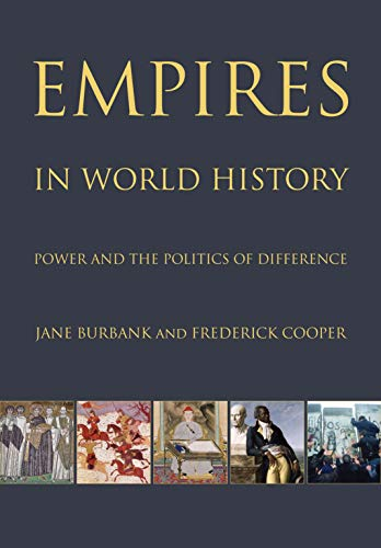 9780691152363: Empires in World History: Power and the Politics of Difference
