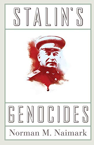 9780691152387: Stalin's Genocides (Human Rights and Crimes against Humanity)