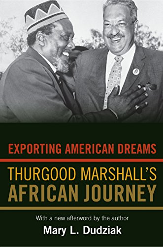 9780691152448: Exporting American Dreams: Thurgood Marshall's African Journey