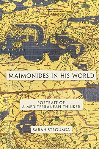 9780691152523: Maimonides in His World: Portrait of a Mediterranean Thinker (Jews, Christians, and Muslims from the Ancient to the Modern World)