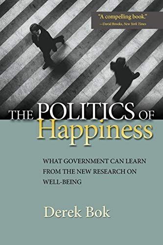 9780691152561: The Politics of Happiness: What Government Can Learn from the New Research on Well-Being