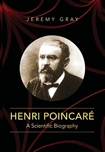 9780691152714: Henri Poincare: A Scientific Biography